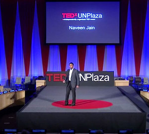 Naveen Jain at TEDx UN Plaza: Solving Grand Challenges through Innovation and Entrepreneurship